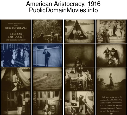 American Aristocracy, 1916 starring Douglas Fairbanks